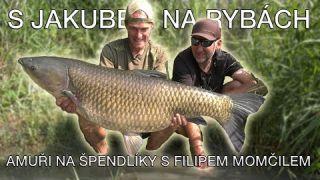 S Jakubem na rybách - Lov amurů na špendlíky s Filipem Momčilem