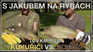 S Jakubem na rybách - Kukuřice VS. Boilies